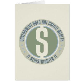 El gobierno no crea riqueza tarjeta de felicitación