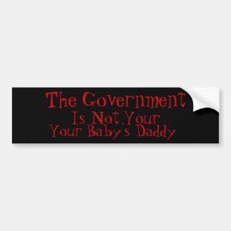 El gobierno no es su papá del bebé etiqueta de parachoque