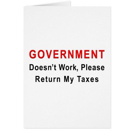 El gobierno no trabaja tarjeta de felicitación