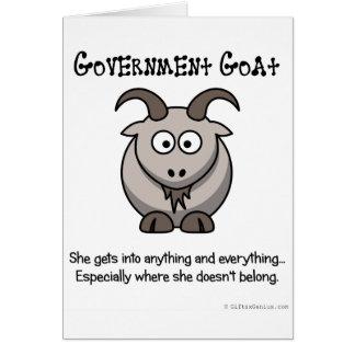 El gobierno va a adonde no pertenece tarjeta de felicitación