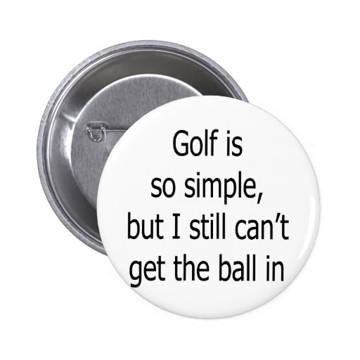 El golf es así que simple sino yo todavía no puede pin redondo 5 cm