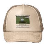 El golf es el mucho caminar gorro de camionero