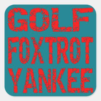 El golf Foxtrot el yanqui GFY Pegatina Cuadrada