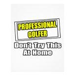 El golfista profesional… no intenta esto en casa membrete