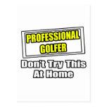 El golfista profesional… no intenta esto en casa postal