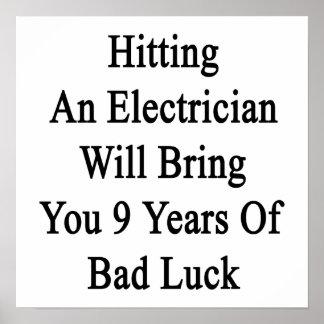 El golpe de un electricista le traerá 9 años de B Póster