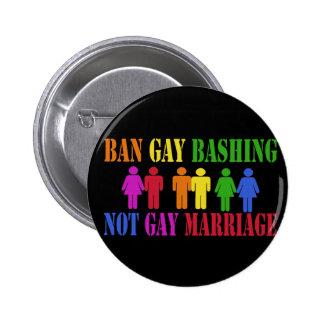 El golpear del gay de la prohibición pin redondo de 2 pulgadas