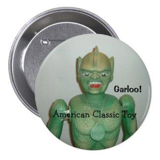 ¡El gran botón de Garloo! Pin