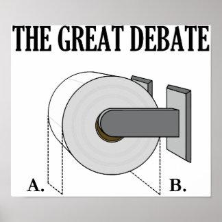 El gran discusión del cuarto de baño del papel hig póster