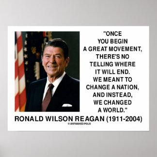El gran movimiento de Ronald Reagan cambió un mund Posters