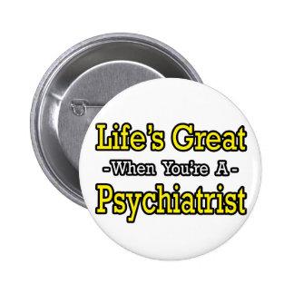 El gran… psiquiatra de la vida pin redondo de 2 pulgadas