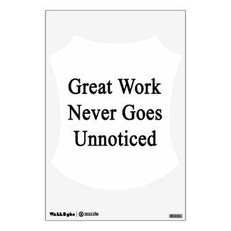 El gran trabajo nunca va inadvertido vinilo