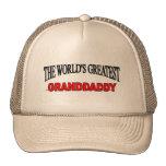 El Granddaddy más grande del mundo Gorros