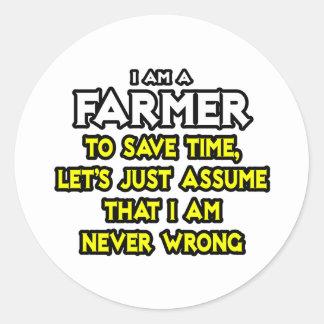 El granjero… asume que nunca soy incorrecto pegatina