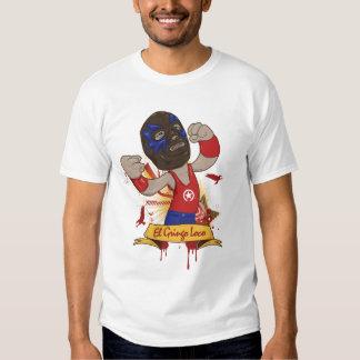 El Gringo Loco T Shirt