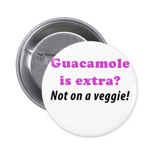 El Guacamole es adicional no en un Veggie Pins