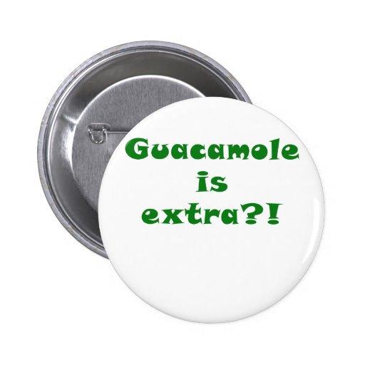 El Guacamole es adicional Pin