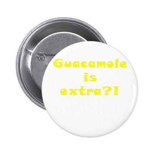 El Guacamole es adicional Pins