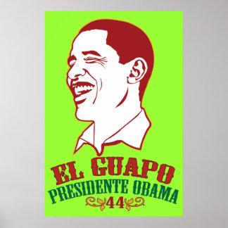 El Guapo Presidente Obama Poster