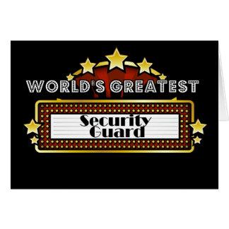 El guardia de la seguridad más grande del mundo tarjeta de felicitación