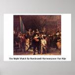 El guardia nocturna de Rembrandt Harmenszoon Van R Posters