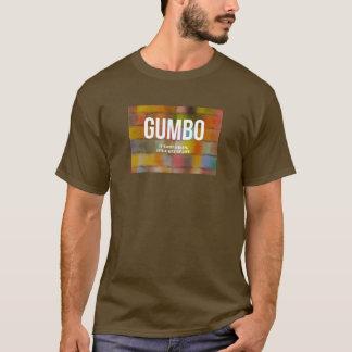 El GUMBO el | que no es un plato, él es una manera Playera