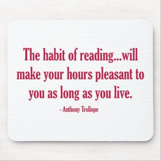 El hábito de la lectura hará sus horas agradables mouse pad