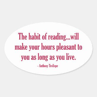El hábito de la lectura hará sus horas agradables colcomanias oval personalizadas
