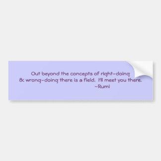 El hacer correcto y incorrecto de la cita de Rumi Etiqueta De Parachoque