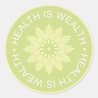 El ~Health de tres citas de la palabra es Wealth~ Pegatina Redonda