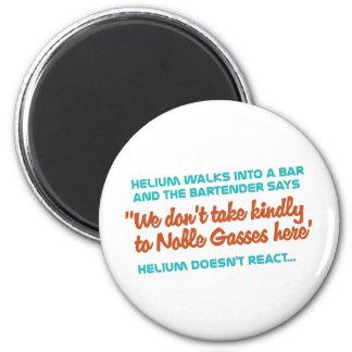 El helio no reacciona imán redondo 5 cm