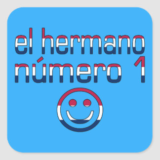 El Hermano Número 1 in American Flag Colors Square Sticker