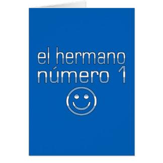 El Hermano Número 1 - Number 1 Brother Argentine Stationery Note Card
