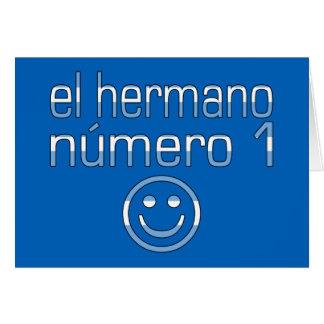 El Hermano Número 1 - Number 1 Brother Argentine Greeting Card