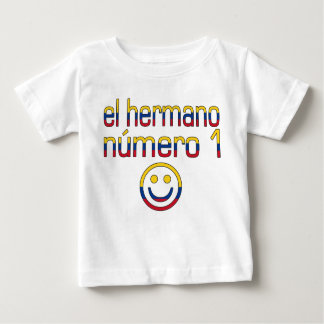 El Hermano Número 1 - Number 1 Brother Colombian Baby T-Shirt