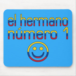 El Hermano Número 1 - Number 1 Brother Colombian Mouse Pad