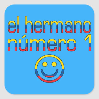 El Hermano Número 1 - Number 1 Brother Ecuadorian Square Sticker