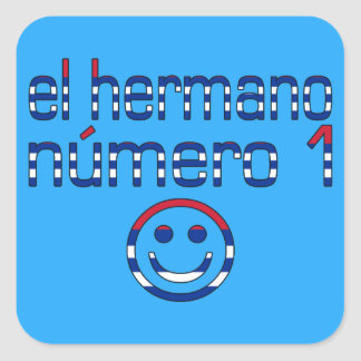 El Hermano Número 1 - Number 1 Brother in Cuban Square Sticker