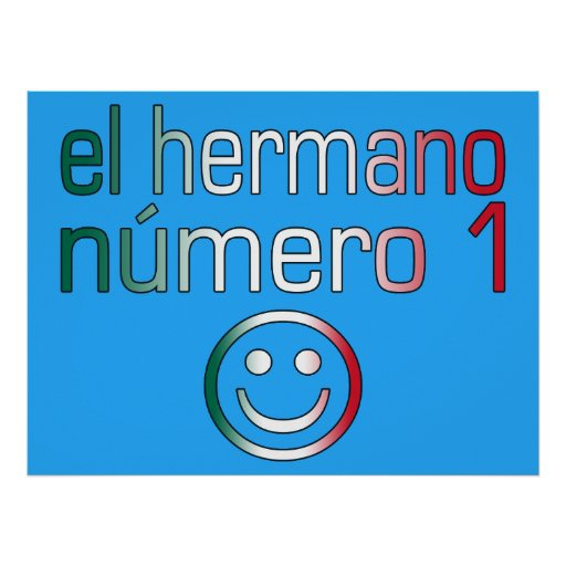 El Hermano Número 1 - Number 1 Brother in Mexican Poster