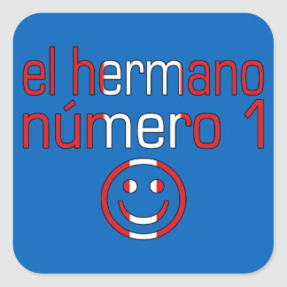 El Hermano Número 1 - Number 1 Brother in Peruvian Square Sticker