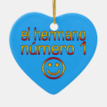 El Hermano Número 1 - Number 1 Brother in Spanish Ornaments