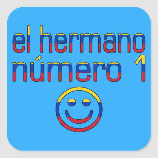 El Hermano Número 1 - Number 1 Brother Venezuelan Square Sticker
