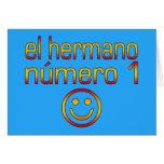 EL Hermano Número 1 - número 1 Brother en español Tarjeta De Felicitación