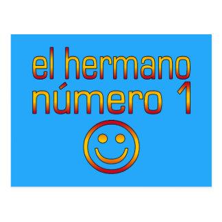 EL Hermano Número 1 - número 1 Brother en español Tarjeta Postal