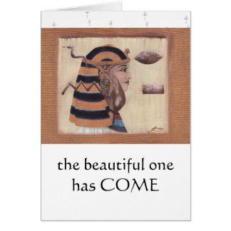 El hermoso ha venido tarjeta de felicitación