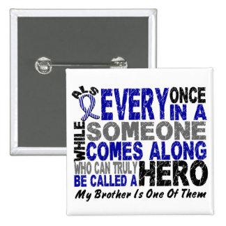 El héroe del ALS viene adelante 1 Brother Pin Cuadrado