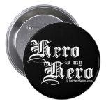 El héroe es mi Pin justo de la serie del héroe del