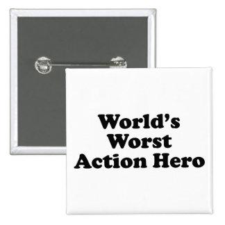 El héroe peor de la acción del mundo pin