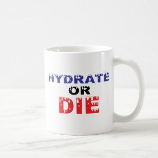 El hidrato o muere taza de café