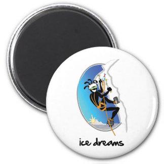 """El """"hielo soña """" iman para frigorífico"""